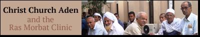 Christ Church Aden and the Ras Morbat Clinic